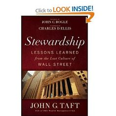 This is my required read for Summer 2012. Stewardship grows on you. Taft delivers far more than Investing 101; he avoids the easy nostalgia. A terrific effort... gillian tett suggets robert diamond should read stewardship http://www.ft.com/intl/cms/s/0/479d31c6-c3a9-11e1-966e-00144feabdc0.html#axzz1zbre2CKD