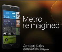 Fan Concept: Metro reimagined – Concepts Series for Windows Phone