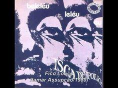 Fico Louco - Itamar Assumpção  e Banda Isca de Polícia (1980)