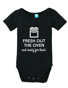 Fresh Out The Oven and Ready for Lovin' Onesie Funny Bodysuit Baby Romper