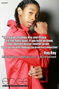 This is Ray Ray the trendy one