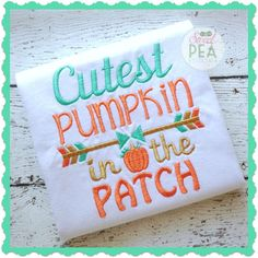 Cutest+Pumpkin+in+the+Patch++Embroidered+by+SweetPeaStitches84