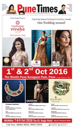 #CelebratingVivaha Featured in Pune Times for its upcoming Grand #WeddingExhibition in Pune on 1st and 2nd October 2016. Catch the Latest #Clothing & #Jewellery Trends this Wedding Seasons!  Venue : [ The Westin Pune Koregaon Park ] For Queries  Contact @ 09811923456  #JohribyAmazeJewels #PCTotukaandSons #ShinebyAmitaSolanki #Roopkala #Gangore #MehtaBrothers #PuneTimes #TimesofIndia #TOI