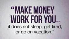 Call me today to make your money work for you. 408-509-9455 - http://ift.tt/1Pf9AZS
