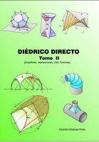 Diédrico directo : Teoría y 190 ejercicios de aplicación / Vicente Giménez Peris