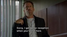 charming life pattern: House m.d - quote - hugh laurie