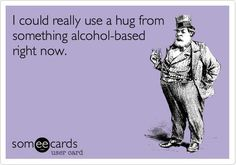 Is it bad that it's only 7am and I need a drink???!!!