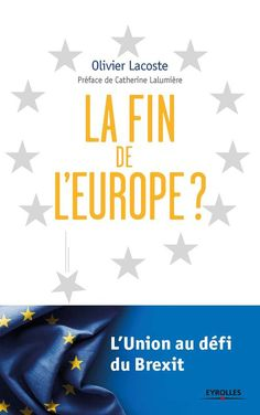 La fin de l'Europe ? / Olivier Lacoste ; préface de Catherine Lalumière - https://bib.uclouvain.be/opac/ucl/fr/chamo/chamo%3A1920540?i=0