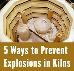 5 Ways to Prevent Explosions in Your Kiln elementary art education ceramics clay