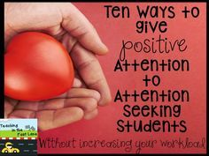Giving Attention Seeking Students the Right Kind of Attention without increasing your workload. Minus That just encourages more attention seeking. Classroom Behavior Management, Behaviour Management, Classroom Behaviour, Behavior Log, Behavior Cards, Student Behavior, Motivation, Behavior Interventions, School Social Work