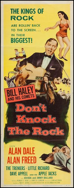Don't Knock the Rock (1956) Stars: Bill Haley and the Comets, Alan Dale, Alan Freed, Little Richard, The Treniers ~ Director: Fred F. Sears