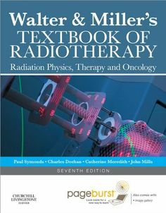 Walter and Miller's Textbook of Radiotherapy by Paul Symonds. $67.83