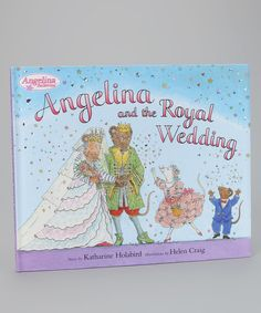 Look at this Angelina and the Royal Wedding Hardcover on #zulily today!