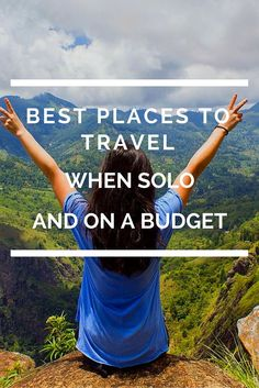A list of the best places to travel when solo and on a budget. Basically, I selected five countries that: Don't break the bank Are relatively safe Offer good opportunities to meet other people (e. social hostels, many other solo backpackers) Solo Travel Tips, Travel Advice, Travel Guides, Travel Packing, Travel Checklist, Travel Channel, Packing Lists, Travel Stuff, Travel Hacks