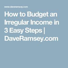 How to Budget an Irregular Income in 3 Easy Steps   DaveRamsey.com