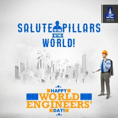 Engineers create and build wonders which the scientists dream about! Salute to all the Engineers of the world! Happy World Engineers' Day!