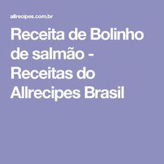 Receita de Bolinho de salmão - Receitas do Allrecipes Brasil