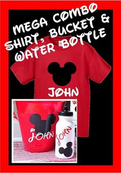 Personalized Disney Shirt  Bucket  Water Bottle Combo by jgrimes1