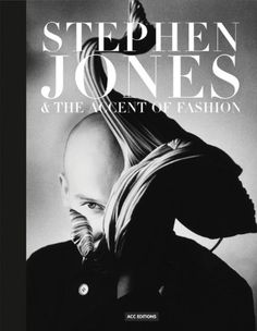 Image of Stephen Jones & the Accent of Fashion