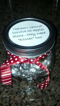 Teacher appreciation gift idea! Hershey Kisses in a small mason jar!