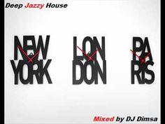 New York London Paris | Deep Jazzy Lounge