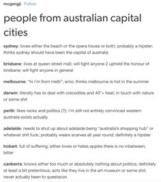 Australian culture - would love to see one like this on the 50 states. Australian Memes, Aussie Memes, Tumblr Funny, Funny Memes, Jokes, Meanwhile In Australia, Australia Funny, Vs The World, Reaction Pictures