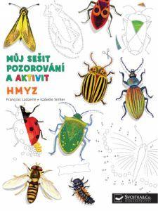 Můj sešit pozorování a aktivit  Hmyz Jennifer Teege, Markus Zusak, Agatha Christie, Book Activities, Book Design, Textbook, Books To Read, Ebooks, Isabelle
