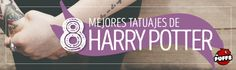 El Puffs Blog Post. Tatuajes de Harry Potter, ¿Te atreverías? #ink #harrypotter #tattoos