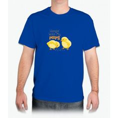 Hangin With My Peeps - Mens T-Shirt