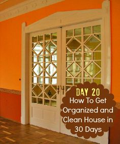 How To Get Organized and Clean House: Day Twenty - Housewife How-To's®