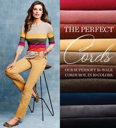 Cords in fall's coolest colors at Talbots.