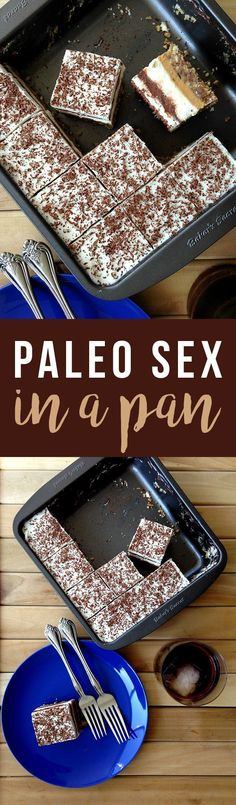 Decadent layered Paleo Sex in a Pan is a memorable treat! Click to read the recipe or pin for later. GrokGrub.com #dessertfoodrecipes