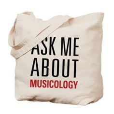 Ask Me About Musicology Canvas Tote Bag