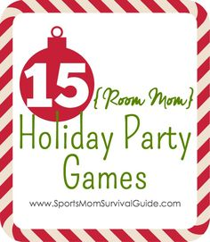 """If you've ever been a room mom, then you know your big """"time to shine """" (and most stressful job) are the parties.  Here are 15 Room Mom Holiday Party Game that the kids are sure to love!"""