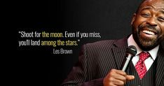 #Aim #High:  #TheJoyGuru #MondayMotivation #MotivationalMonday #Success #LesBrown