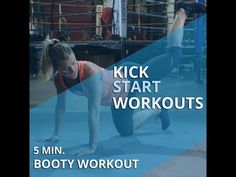 5 Minutes to a Better Booty | Full Kickstart Workout - YouTube