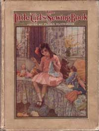 The Little Girls Sewing Book 1915