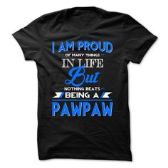 Proud PawPaw T-Shirts, Hoodies. BUY IT NOW ==►…