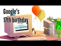 When is google's birthday? - 27th September, Google's 17th birthday When is google's birthday? - 27th September, Google's 17th birthday When is google's birt...