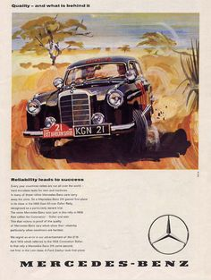 "Mercedes Benz Ad. Via: http://farm4.staticflickr.com/3097/5861538216_cf2bd576fb_o.jpg. The Mercedes-Benz #W105 is an automobile produced by Mercedes-Benz from 1956 to 1959 and marketed as the Mercedes-Benz Typ 219. Part of the ""#Ponton"" family, it featured a 2.2 L inline 6-cylinder engine. #MB219 #BruceAdams190SL #MB"