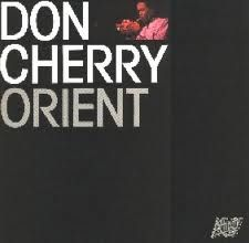 "Don Cherry ""Orient"" (Affinity) 1971"