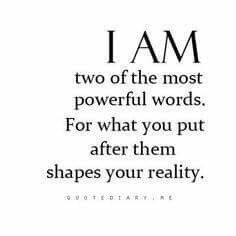 I AM .The two most powerful words. choose wisely the words you use after those two. your conscious mind listens, your subconscious mind obeys. Words Quotes, Me Quotes, Motivational Quotes, Inspirational Quotes, Godly Quotes, Truth Quotes, Happy Quotes, The Words, Positive Affirmations
