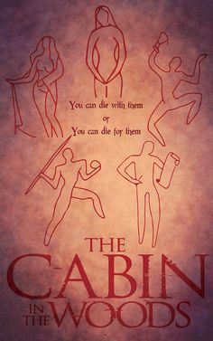 You Can Die The Cabin in the Woods Inspired Movie by FADEGrafix