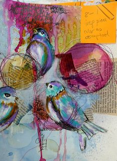 Dina Wakely - love the drips, the drawing, the color, and the stitching that looks like nests. Very cool.