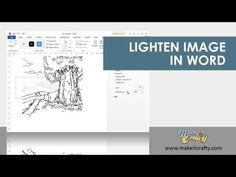VIDEO: LIGHTEN AN IMAGE IN WORD - digi stamps - bjl