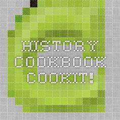 History Cookbook - Recipes from prehistoric time until postwar time