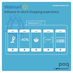 Mobile Marketing - Enhance in-store shopping experience using mobile by Walmart