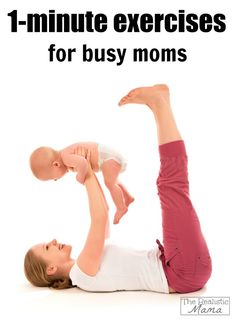 1-minute exercises for busy moms to squeeze into their schedule!