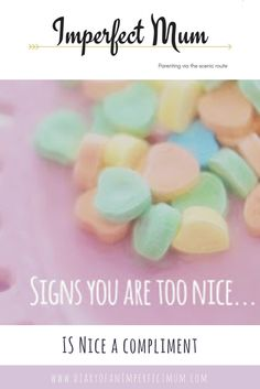 Is Nice a compliment? http://www.diaryofanimperfectmum.com/2017/11/is-nice-compliment.html?utm_content=buffer5a322&utm_medium=social&utm_source=pinterest.com&utm_campaign=buffer #opinion