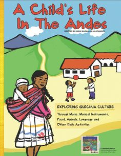 Learning about the life and culture of the children of the Andes International Mother Language Day, Learn Spanish Online, Music Activities, Spanish Activities, Thinking Day, Music For Kids, Learning Spanish, Early Learning, Spanish Class